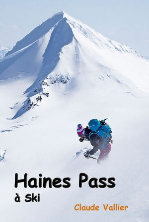 Livre: Haines Pass Backcountry Skiing
